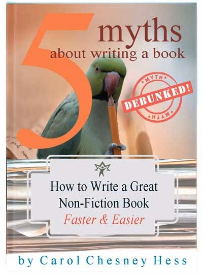 5-myths-about-writing-a-book-debunked-Carol-Chesney-Hess
